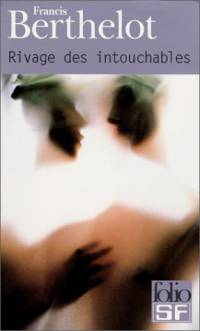 Rivage des intouchables [2001]