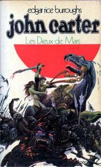 Le Cycle de Mars : Les Dieux de Mars #2 [1971]