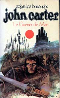 Le Cycle de Mars : Le Seigneur de la Guerre de Mars #3 [1971]