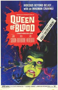 Queen of Blood : La Reine du sang [1967]