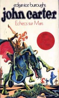Le Cycle de Mars : Les Pions humains du jeu d'échec de Mars #5 [1971]