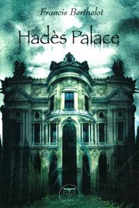 Le rêve du démiurge : Hadès Palace #6 [2005]