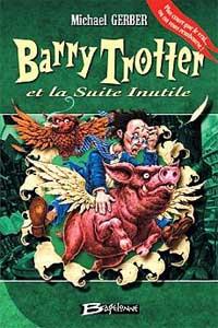 Harry Potter : Barry Trotter et la suite inutile [#2 - 2005]