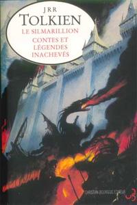 La Création du Monde de Tolkien : Le Silmarillion/Contes et Légendes Inachevés [2000]