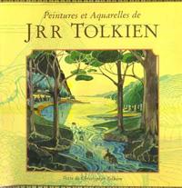 Tolkien par Tolkien : Peintures et aquarelles de J.R.R. Tolkien [1994]