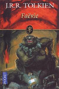 Tolkien par Tolkien : Faërie [2003]