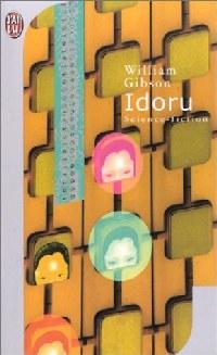 The bridge : Idoru #2 [1998]