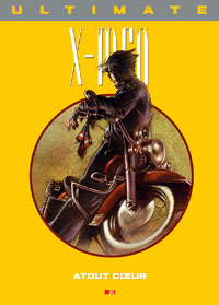 Ultimate X-Men Prestige : Atout Coeur [#8 - 2005]