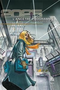 L Ancêtre programmé: Le Temps de l'éveil
