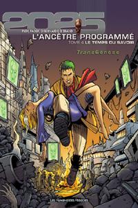 Transgénèse : L'Ancêtre Programmé : Le Temps du savoir #4 [2004]