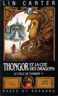 Cycle de Thongor : Thongor et la cité des dragons [#2 - 1977]