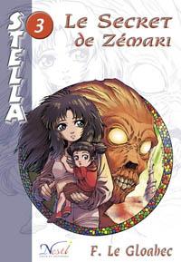 Stella : Le Secret de Zemari [#3 - 2005]