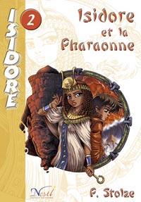 Isidore et la Pharaonne #2 [2003]