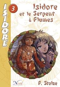 Isidore et le Serpent à Plumes #3 [2005]
