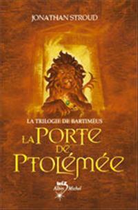 La Trilogie de Bartimeus : La Porte de Ptolémée #3 [2005]