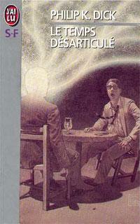 Le temps désarticulé [1959]