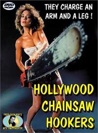 Hollywood Chainsaw Hookers [2001]