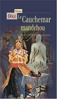 Le Cauchemar Mandchou [2005]