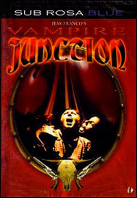 La Trilogie de Jimmy Valentine : Vampire Junction [2001]