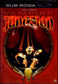 La Trilogie de Jimmy Valentine : Vampire Junction [2001]