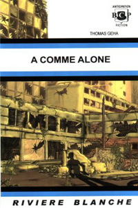 A comme alone #1 [2005]