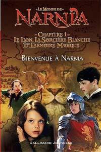 Les chroniques de Narnia : Bienvenue à Narnia #1 [2005]