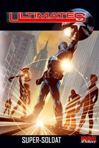 Les Vengeurs : Ultimates : Super soldat #1 [2005]