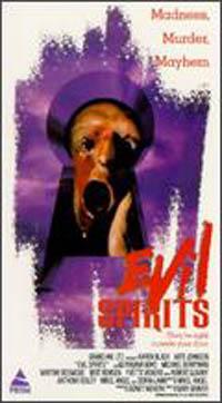 Evil Spirits [1991]