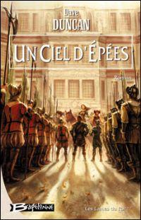 Les Lames du Roi : Un ciel d'épées #3 [2005]