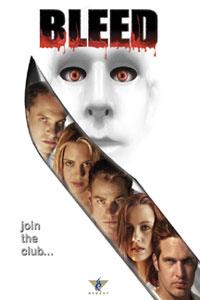 Bleed [2003]
