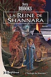 L'Héritage de Shannara : La reine de Shannara #3 [2006]