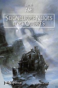 Les Larmes d'Artamon : Seigneur des neiges et des ombres #1 [2006]
