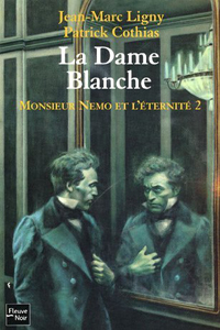 Monsieur Nemo et l'Éternité : La dame Blanche [#2 - 2005]
