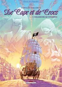 De Cape et de Crocs : Chasseurs de chimères #7 [2006]