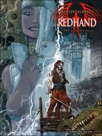 Redhand : L'arme des dieux [#2 - 2006]