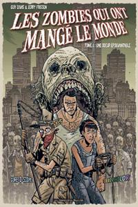 Les zombies qui ont mangé le monde : Une odeur épouvantable #1 [2004]