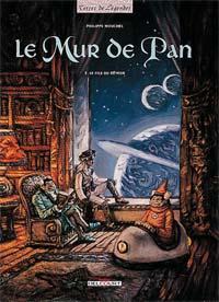 Le Mur de Pan : Le Fils du rêveur [#3 - 1998]