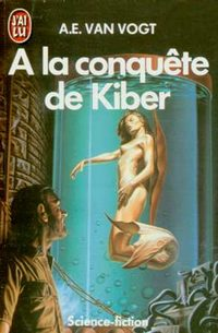 A la conquête de Kiber [1985]