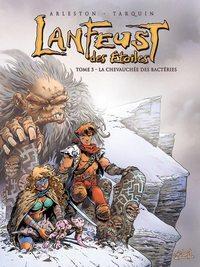 Troy / Lanfeust : Lanfeust des étoiles : La chevauchée des bactéries #5 [2005]