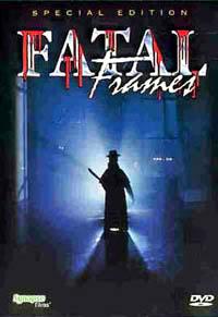 Fatal Frames [1997]