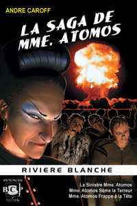 La saga de Mme. Atomos - T1 [2006]