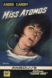 La saga de Mme. Atomos : Miss Atomos #4 [1965]