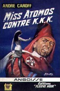 La saga de Mme. Atomos : Miss Atomos contre KKK #5 [1966]