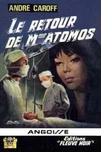 La saga de Mme. Atomos : Le retour de Mme Atomos #6 [1966]