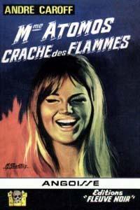 La saga de Mme. Atomos : Mme Atomos Crache des Flammes #10 [1967]