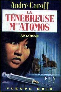 La saga de Mme. Atomos : La Ténébreuse Mme Atomos [#12 - 1968]