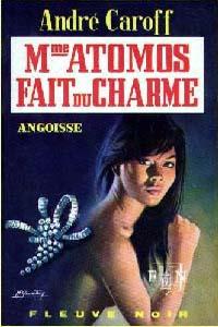 La saga de Mme. Atomos : Mme Atomos Fait Du Charme [#14 - 1969]