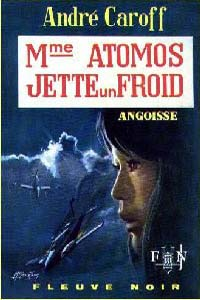 La saga de Mme. Atomos : Mme Atomos Jette Un Froid #16 [1969]