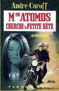 La saga de Mme. Atomos : Mme Atomos Cherche la Petite Bête [#17 - 1970]
