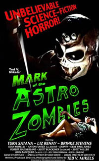 The Astro-zombies / Astrozombies : Mark of the Astro-zombies
